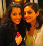 Avanti Maluste and Shivani Khatau...for being my two favorite people in Mumbai. 7/21/10